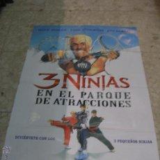Cine: CARTEL CINE ORIGINAL 3 NINJAS EN EL PARQUE DE ATRACCIONES HULK HOGAN. Lote 49399961