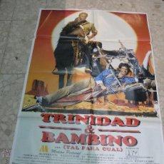Cine: CARTEL CINE ORIGINAL TRINIDAD Y BAMBINO. Lote 49417695