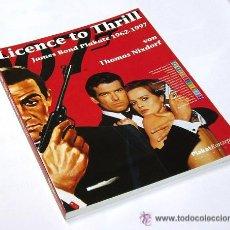 Cine: JAMES BOND 007 LICENCE TO THRILL LIBRO ALEMAN CARTELES DE CINE DE JAMES BOND THOMAS NIXDORF. Lote 49497736