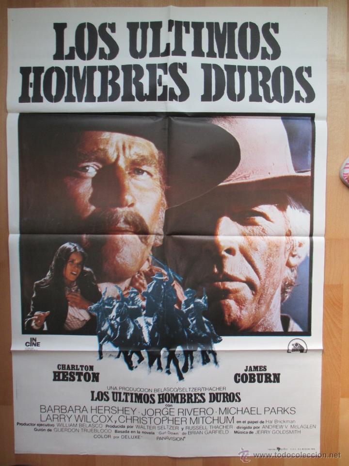 CARTEL CINE, LOS ULTIMOS HOMBRES DUROS, CHARLTON HESTON, JAMES COBURN, 1976, C575 (Cine - Posters y Carteles - Westerns)
