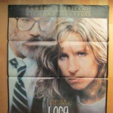 Cine: CARTEL CINE, LOCA, BARBRA STREISAND, RICHARD DREYFUSS, 1987, C592. Lote 49562646