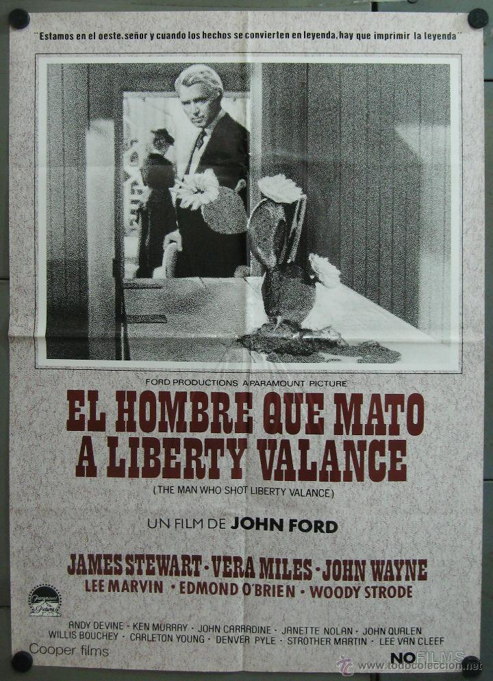 WB07 EL HOMBRE QUE MATO A LIBERTY VALANCE JOHN WAYNE FORD STEWART POSTER ORIGINAL 70X100 ESPAÑOL (Cine - Posters y Carteles - Westerns)