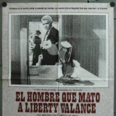 Cine: WB07 EL HOMBRE QUE MATO A LIBERTY VALANCE JOHN WAYNE FORD STEWART POSTER ORIGINAL 70X100 ESPAÑOL. Lote 114928680