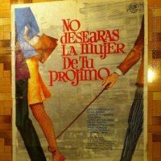 Cine: NO DESEARAS LA MUJER DE TU PROJIMO SONIA BRUNO ARTURO FERNANDEZ POSTER 70X100 ORIGINAL ESTRENO. Lote 49674405