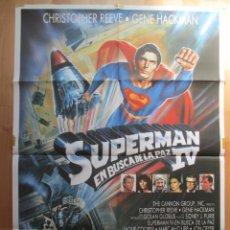Cine: CARTEL CINE, SUPERMAN IV EN BUSCA DE LA PAZ, CHRISTOPHER REEVE, GENE HACKMAN, C742. Lote 49791419
