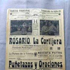 Cine: ROSARIO LA CORTIJERA. JOSÉ BUCHS CARTEL ESTRENO 1924 CINE MUDO. Lote 49827203