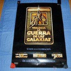 Cine: POSTER O CARTEL DE CINE. LA GUERRA DE LAS GALAXIAS. TRILOGIA.STAR WARS. ORIGINAL.REPOSICION DE 1997. Lote 205325467