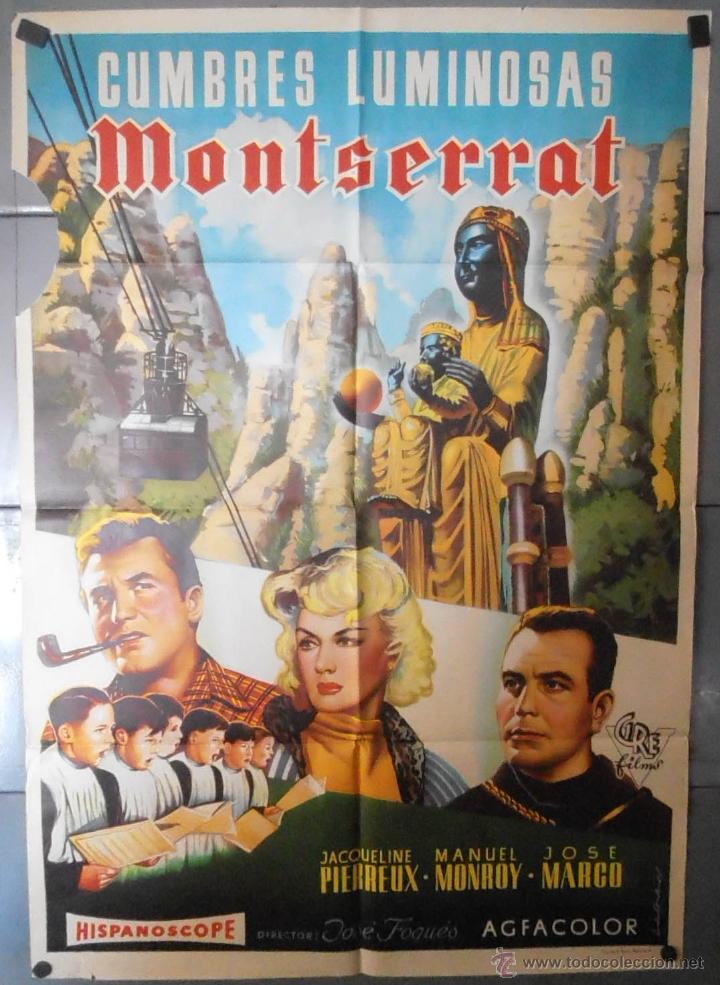(13471) CUMBRES LUMINOSAS MONTSERRAT,DEFECTUOSO,CARTEL DE CINE ORIGINAL 70X100 APROX,CONSERVACION,VE (Cine - Posters y Carteles - Clasico Español)