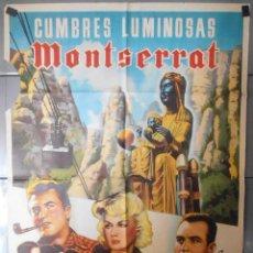 Cine: (13471) CUMBRES LUMINOSAS MONTSERRAT,DEFECTUOSO,CARTEL DE CINE ORIGINAL 70X100 APROX,CONSERVACION,VE. Lote 50030832