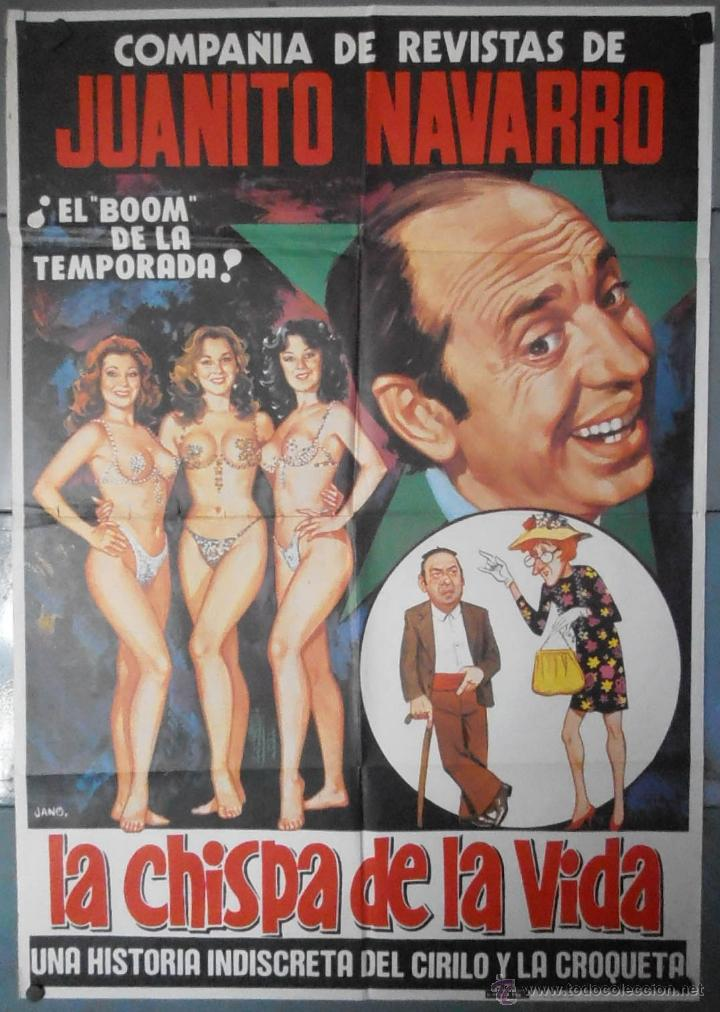 (13473) LA CHISPA DE LA VIDA,COMPAÑIA DE REVISTA DE JUANITO NAVARRO, JANO,CARTEL DE CINE ORIGINAL 70 (Cine - Posters y Carteles - Clasico Español)