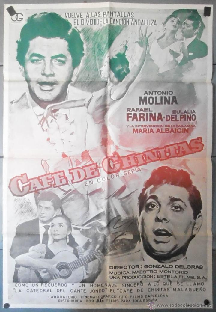 (13597) CAFE DE CHINITAS,ANTONIO MOLINA,RAFAEL FARINA,EULALIA DEL PINO,CARTEL DE CINE ORIGINAL 70X10 (Cine - Posters y Carteles - Clasico Español)