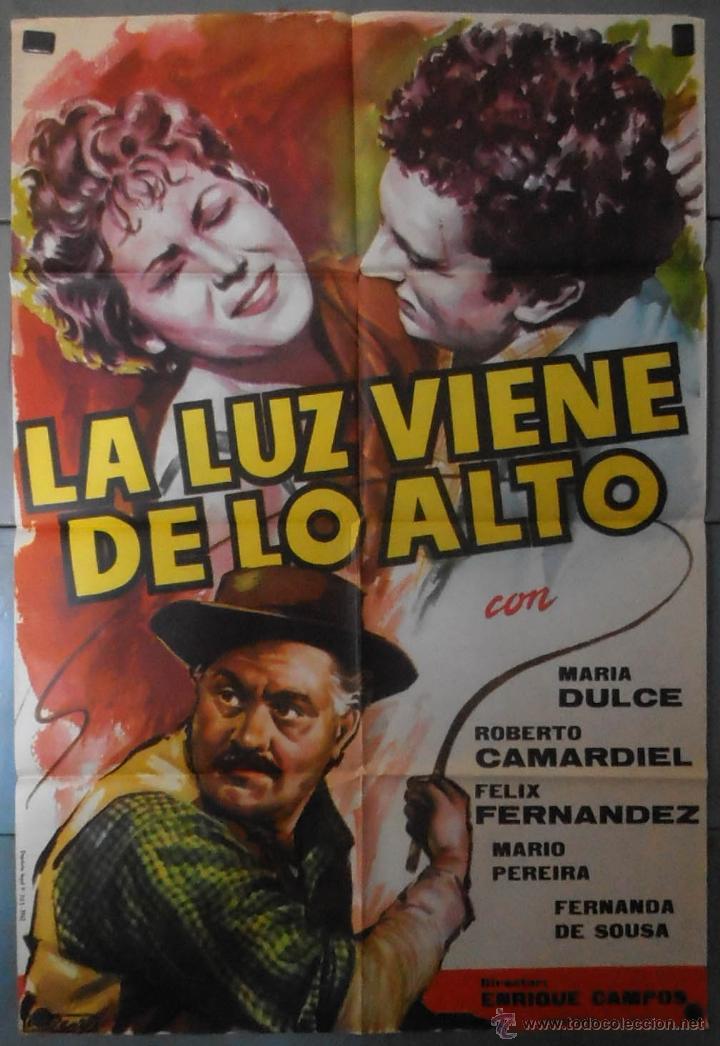 (13775) LA LUZ VIENE DE LO ALTO,MARIA DULCE,ROBERTO CAMARDIEL,CARTEL DE CINE ORIGINAL 70X100 APROX,C (Cine - Posters y Carteles - Clasico Español)