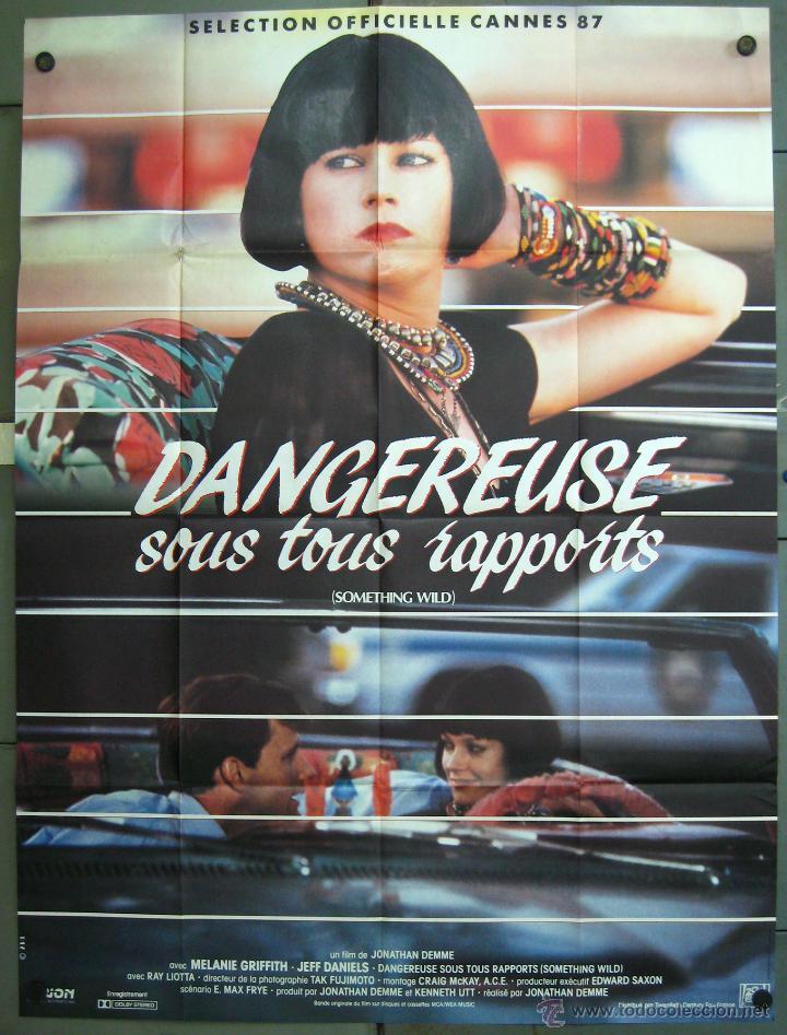 WE41 ALGO SALVAJE MELANIE GRIFFITH POSTER ORIGINAL 120X160 FRANCES (Cine- Posters y Carteles - Drama)