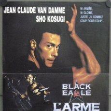 Cine: WE23 BLACK EAGLE JEAN CLAUDE VAN DAMME SHO KOSUGI POSTER ORIGINAL 40X52 FRANCES. Lote 50324001
