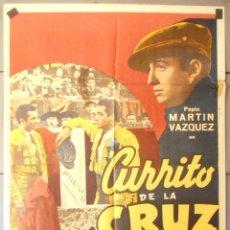 Cine: (13879) CURRITO DE LA CRUZ,PEPIN MARTIN VAZQUEZ,JORGE MISTRAL,NATI MISTRAL,CARTEL DE CINE ORIGINAL 7. Lote 179540913