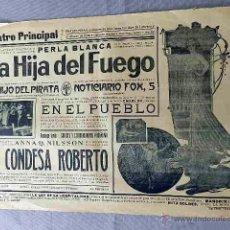 Cine: LA HIJA DEL FUEGO .- LA CONDESA ROBERTO ... PROGRAMA CARTEL PASQUIN DOBLE ORIGINAL. Lote 50454928