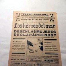 Cine: LOS HEROES DEL MAR 1928 ... PROGRAMA CINE MUDO CARTEL PASQUIN DOBLE ORIGINAL. Lote 50454969