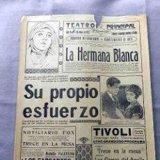 Cine: SU PROPIO ESFUERZO ... LA HERMANA BLANCA 1933 PROGRAMA CARTEL PASQUIN DOBLE ORIGINAL. Lote 50455045