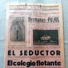 Cine: EL SEDUCTOR ... EL COLEGIO FLOTANTE 1930 PROGRAMA CARTEL PASQUIN DOBLE CINE MUDO ORIGINAL . Lote 50463386
