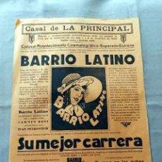 Cine: BARRIO LATINO 1930 PROGRAMA CARTEL PASQUIN DOBLE CINE MUDO ORIGINAL . Lote 50463395
