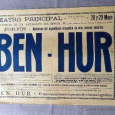Cine: BEN HUR 1925 FRED NIBLO RAMON NOVARRO REPOSICION AÑO 1928 PROGRAMA CARTEL CINE MUDO ORIGINAL LOCAL. Lote 50464735