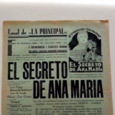 Cine: EL SECRETO DE ANA MARÍA 1936 LINA YEGROS , RAMÓN DE SENTMENAT PROGRAMA CARTEL ORIGINAL EN CATALÁN. Lote 50465076