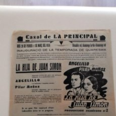 Cine: LA HIJA DE JUAN SIMON 1935 PILAR MUÑOZ ANGELILLO CARTEL ORIGINAL LOCAL 1936 EN CATALÁN. Lote 50465852