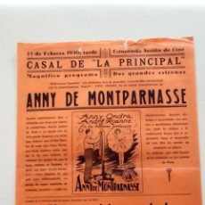 Cine: ANNY DE MONTPARNASSE 1930 ANNY ODRA ANDRE ROANNE PROGRAMA DOBLE PASQUIN CARTEL LOCAL ORIGINAL. Lote 50466919