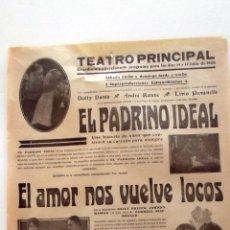 Cine: EL PADRINO IDEAL ... EL AMOR NOS VUELVE LOCOS 1928 PROGRAMA CARTEL CINE MUDO ORIGINAL LOCAL. Lote 50469610