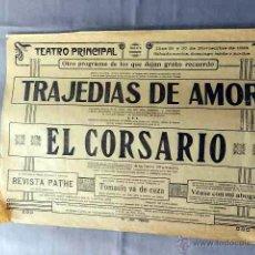 Cine: TRAJEDIAS DE AMOR .- EL CORSARIO 1924 PROGRAMA DOBLE CINE MUDO GRANDE ORIGINAL LOCAL . Lote 50470473