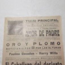 Cine: AMOR DE PADRE 1927 .- ORO Y PLOMO .- EL CABALERRO DEL DESIERTO PROGRAMA CARTEL CINE MUDO LOCAL . Lote 50470657
