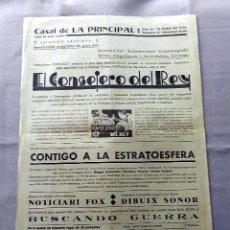 Cine: EL CONSEJERO DEL REY 1934 PROGRAMA CARTEL LOCAL VILAFRANCA DEL PENEDES EN CATALÁN . Lote 50470698