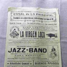 Cine: LA VIRGEN LOCA . JAZZ BAND 1928 VERA REYNOLDS PROGRAMA CINE MUDO DOBLE LOCAL CARTEL PASQUIN ORIGINAL. Lote 50474722