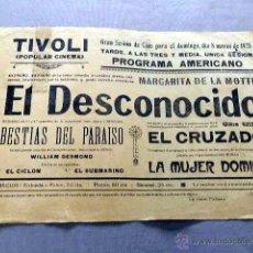 Cine: EL DESCONOCIDO 1925 PROGRAMA CINE MUDO CARTEL CINE LOCAL . Lote 50481886