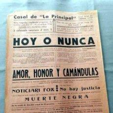Cine: HOY O NUNCA 1935 PROGRAMA CINE MUDO CARTEL CINE LOCAL. Lote 50481905