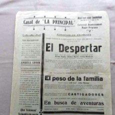 Cine: EL DESPERTAR ...PROGRAMA CINE MUDO DOBLE PASQUIN CARTEL LOCAL ORIGINAL EN CATALÁN. Lote 50482562