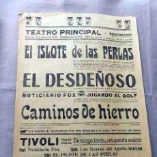 Cine: EL ISLOTE DE LAS PERLAS EL DESDEÑOSO 1928 PROGRAMA CINE MUDO DOBLE PASQUIN CARTEL LOCAL . Lote 50482608