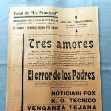 Cine: TRES AMORES 1928 EL ERROR DE LOS PADRES PROGRAMA CINE MUDO DOBLE PASQUIN CARTEL LOCAL . Lote 50482638