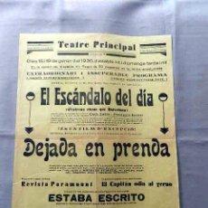 Cine: EL ESCANDALO DEL DIA 1936 DEJADA EN PRENDA PROGRAMA CINE SONORO PASQUIN CARTEL LOCAL EN CATALÁN . Lote 50483046