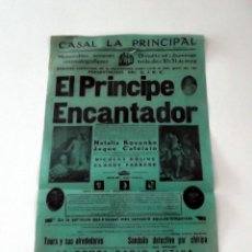Cine: EL PRINCIPE ENCANTADOR PROGRAMA CINE MUDO DOBLE PASQUIN CARTEL LOCAL ORIGINAL VILAFRANCA PENEDES. Lote 50483217