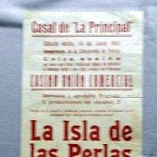 Cine: LA ISLA DE LAS PERLAS ....- PROGRAMA DOBLE PASQUIN CARTEL LOCAL ORIGINAL VILAFRANCA PENEDES. Lote 50483269