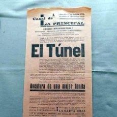 Cine: EL TUNEL PROGRAMA DOBLE CINE SONORO PASQUIN CARTEL LOCAL ORIGINAL EN CATALÁN. Lote 50483369