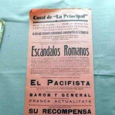 Cine: ESCANDALOS ROMANOS EL PACIFISTA PROGRAMA DOBLE CINE SONORO PASQUIN CARTEL LOCAL ORIGINAL EN CATALÁN. Lote 50483380