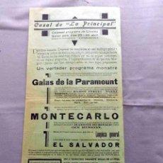 Cine: GALAS PARAMOUNT.- MONTECARLO PROGRAMA DOBLE CINE MUDO PASQUIN CARTEL LOCAL 1930. Lote 50483496