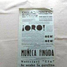Cine: ORO .- MUÑECA FINGIDA .- PROGRAMA DOBLE CINE SONORO PASQUIN CARTEL LOCAL 1930 EN CATALÁN. Lote 50483546