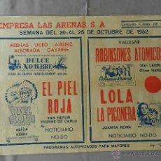 Cine: LOLA LA PICONERA ... CARTEL DOBLE CINE LOCAL AÑO 52 EMPRESA LAS ARENAS BARCELONA. Lote 50483868