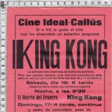Cine: PEQUEÑO CARTEL PUBLICITARIO CINE IDEAL-CALLÚS-197?.PELICULA KING KONG.. Lote 50548707