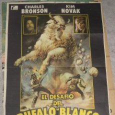 Cine: CARTEL DE CINE. EL DESAFIO DEL BUFALO BLANCO. CHARLES BRONSON, KIM NOVAK. 1M X 70CM. 1977.. Lote 50696365