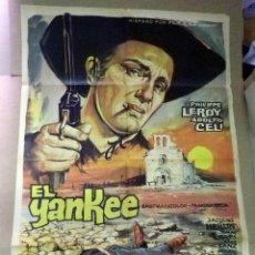 Cine: ANTIGUO CARTEL ORIGINAL, CINE, EL YANKEE, TINTO BRASS, 100 X 70 CM. Lote 50801157