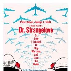 Cine: DR. STRANGELOVE. LÁMINA CARTEL 45 X 32 CMS. . Lote 59923839